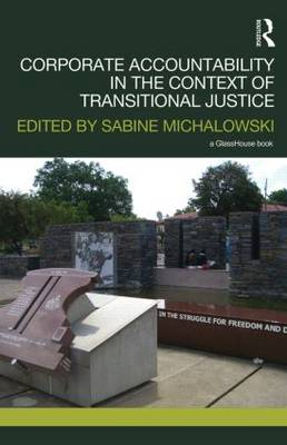 Corporate Accountability in the Context of Transitional Justice (Hardback)