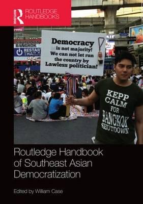 Routledge Handbook of Southeast Asian Democratization (Hardback)