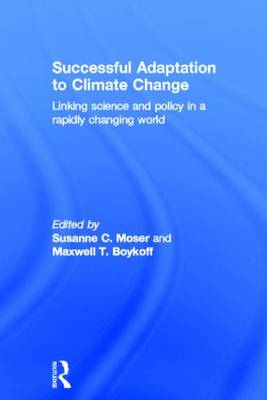 Successful Adaptation to Climate Change: Linking Science and Policy in a Rapidly Changing World (Hardback)