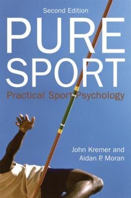Pure Sport: Practical sport psychology (Paperback)