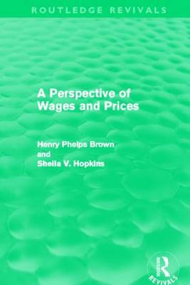A Perspective of Wages and Prices - Routledge Revivals (Hardback)