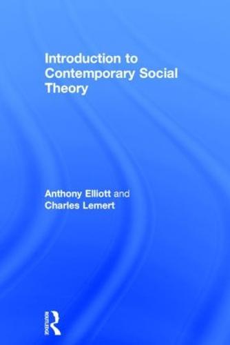 Introduction to Contemporary Social Theory (Hardback)