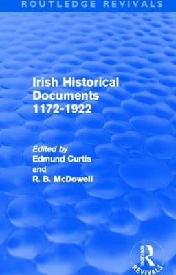 Irish Historical Documents, 1172-1972 - Routledge Revivals (Hardback)