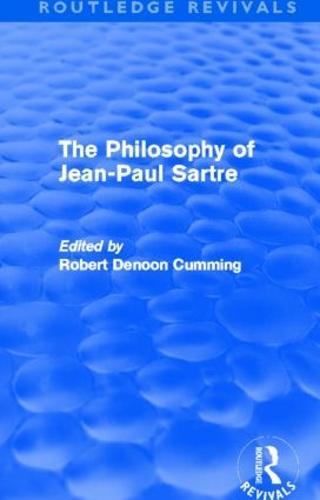 The Philosophy of Jean-Paul Sartre (Hardback)