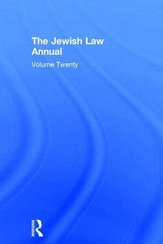 Jewish Law Annual Volume 20 - Jewish Law Annual 20 (Hardback)
