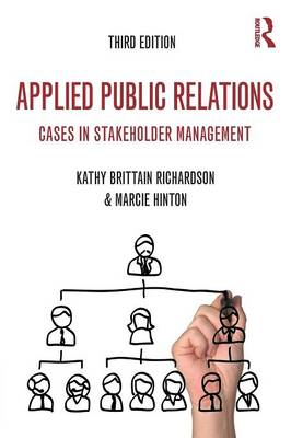 Applied Public Relations: Cases in Stakeholder Management - Routledge Communication Series (Paperback)