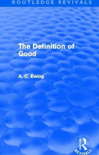 The Definition of Good - Routledge Revivals (Hardback)