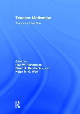 Teacher Motivation: Theory and Practice (Hardback)