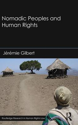 Nomadic Peoples and Human Rights (Hardback)