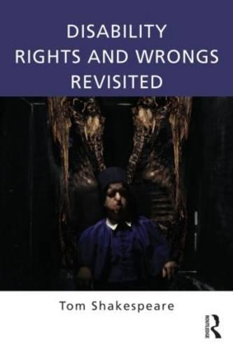 Disability Rights and Wrongs Revisited (Paperback)