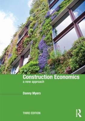 Construction Economics: A New Approach (Paperback)