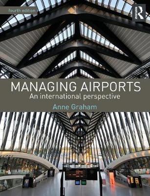 Managing Airports 4th Edition: An international perspective (Paperback)