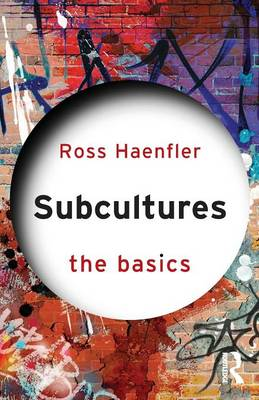 Subcultures: The Basics - The Basics (Paperback)