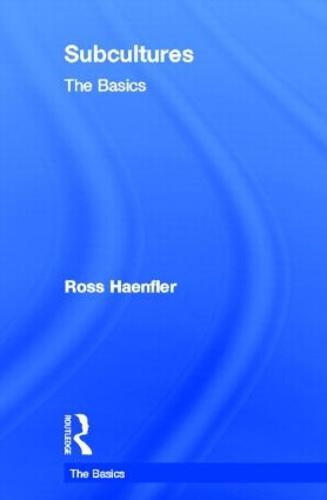 Subcultures: The Basics - The Basics (Hardback)