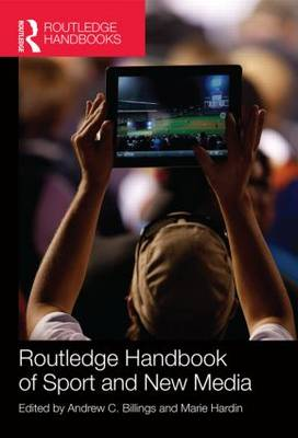 Routledge Handbook of Sport and New Media (Hardback)