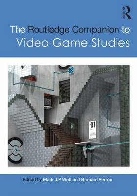 The Routledge Companion to Video Game Studies - Routledge Media and Cultural Studies Companions (Hardback)