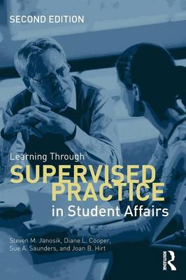 Learning Through Supervised Practice in Student Affairs (Paperback)