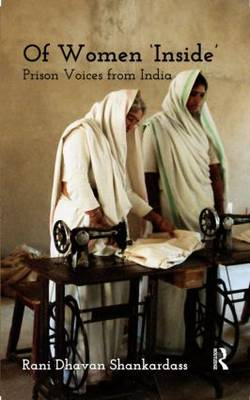 Of Women 'Inside': Prison Voices from India (Hardback)