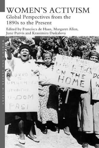 Women's Activism: Global Perspectives from the 1890s to the Present - Women's and Gender History (Paperback)