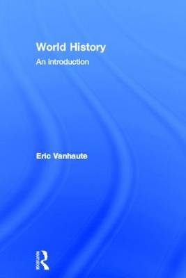 World History: An Introduction (Hardback)