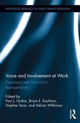 Voice and Involvement at Work: Experience with Non-Union Representation - Routledge Research in Employment Relations (Hardback)