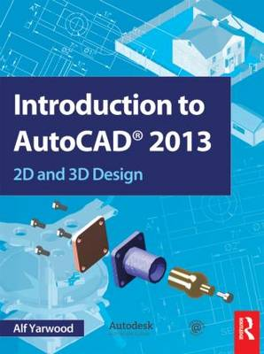 Introduction to AutoCAD 2013: 2D and 3D Design (Paperback)