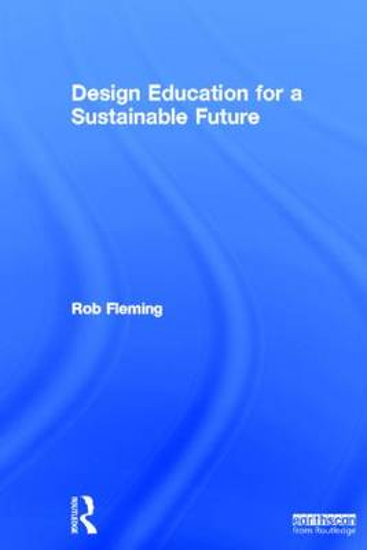 Design Education for a Sustainable Future (Hardback)