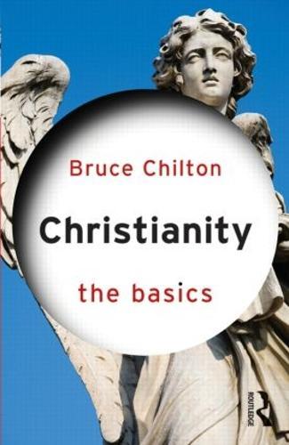 Christianity: The Basics - The Basics (Paperback)