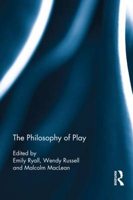 The Philosophy of Play (Hardback)