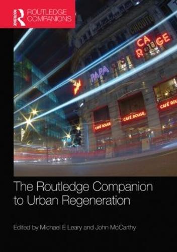 The Routledge Companion to Urban Regeneration (Hardback)