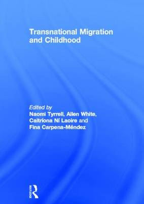 Transnational Migration and Childhood (Hardback)