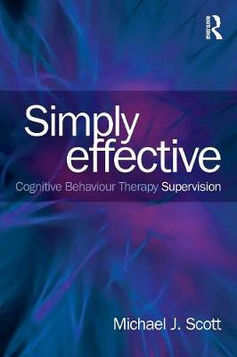 Simply Effective CBT Supervision (Paperback)