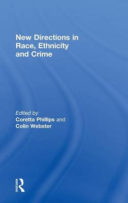 New Directions in Race, Ethnicity and Crime (Hardback)