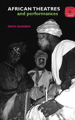 African Theatres and Performances (Paperback)