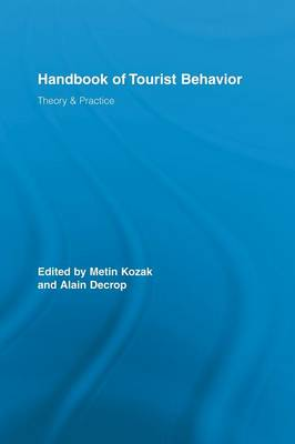 Handbook of Tourist Behavior: Theory & Practice - Routledge Advances in Tourism (Paperback)