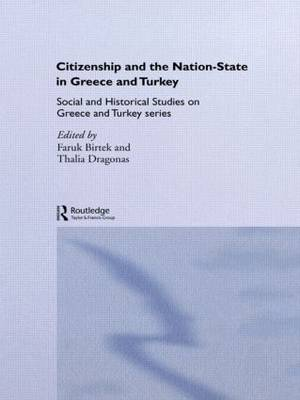 Citizenship and the Nation-State in Greece and Turkey (Paperback)