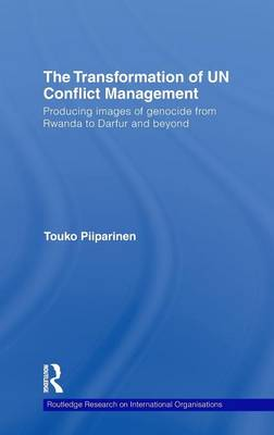 The Transformation of UN Conflict Management - Routledge Research on International Organisations (Hardback)
