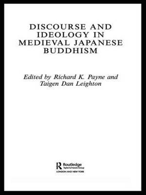 Discourse and Ideology in Medieval Japanese Buddhism (Paperback)