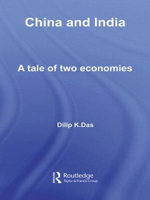 China and India: A Tale of Two Economies (Paperback)