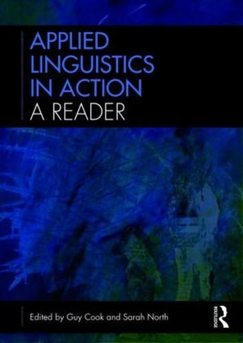 Applied Linguistics in Action: A Reader (Hardback)