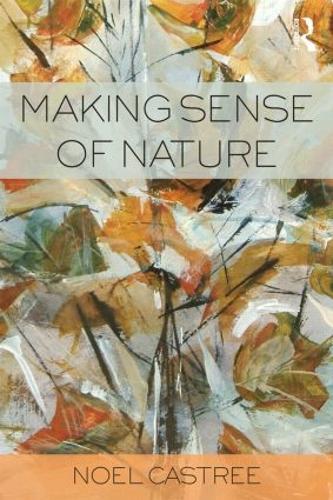 Making Sense of Nature (Paperback)