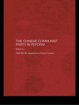 The Chinese Communist Party in Reform (Paperback)