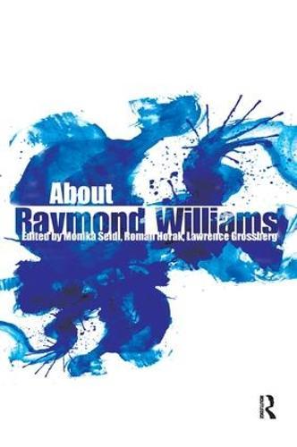 About Raymond Williams (Paperback)