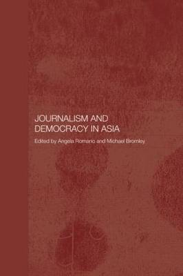 Journalism and Democracy in Asia (Paperback)