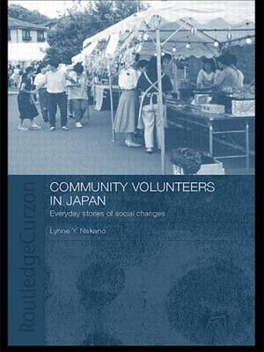 Community Volunteers in Japan: Everyday stories of social change (Paperback)