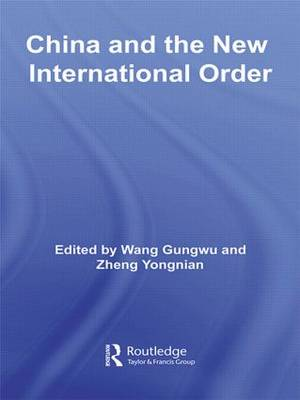 China and the New International Order - China Policy Series (Paperback)