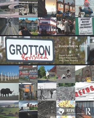 Grotton Revisited: Planning in Crisis? - RTPI Library Series (Paperback)