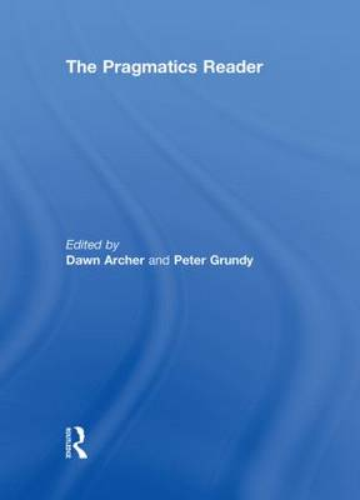 The Pragmatics Reader (Hardback)