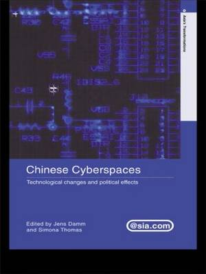 Chinese Cyberspaces: Technological Changes and Political Effects (Paperback)