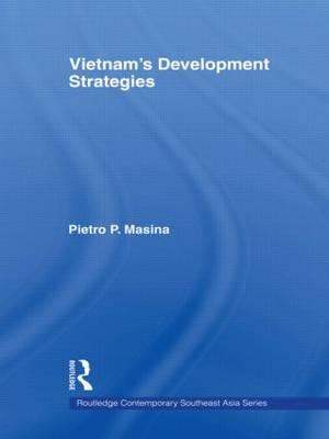Vietnam's Development Strategies - Routledge Contemporary Southeast Asia Series (Paperback)